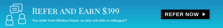 Refer and earn $300! You order from Medica Depot, so why not refer a colleague?