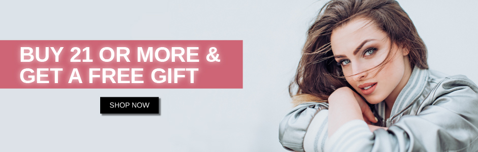 Buy 21 Or More & Get A Free Gift